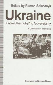 Ukraine: From Chernobyl To Sovereignty