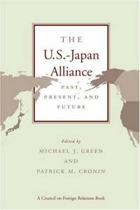 The U.S.-Japan Alliance: Past, Present, and Future