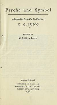 image of Psyche & Symbol: A Selection From The Writings Of C. G. Jung
