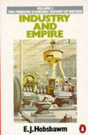 Industry and Empire: From 1750 to the Present Day (Economic Hist of Britain) by E. J. Hobsbawm - Paperback - from Discover Books (SKU: 3185875158)