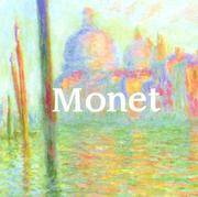 Monet: 1840 - 1926 (Mega Squares) New Line Books and Confidential, Concepts