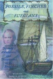Fossils, Finches, and Fuegians: Darwin's Adventures and Discoveries on the Beagle