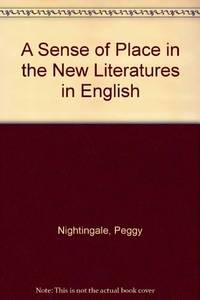 A SENSE OF PLACE in the New Literatures in English