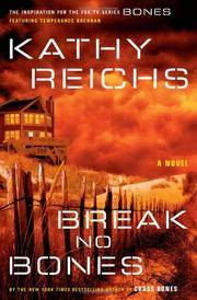 Break No Bones : A Novel