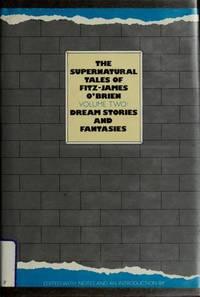 The Supernatural Tales Of Fitz-James O'Brien Volume 2 Doub