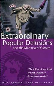image of Extraordinary Popular Delusions_the Madness of Crowds (Wordsworth Reference)