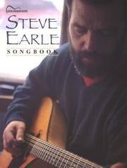 Steve Earle Songbook : Guitar Tab