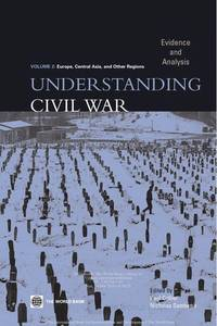Understanding Civil War: Evidence and Analysis, Vol. 2--Europe, Central Asia, and Other Regions by Editor-Paul Collier; Editor-Nicholas Sambanis - Paperback - 2005-08-23 - from Ergodebooks and Biblio.com