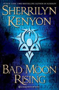Bad Moon Rising:  A Dark-Hunter Novel