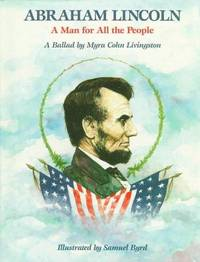 ABRAHAM LINCOLN: A Man for All the People