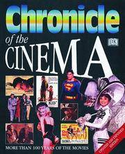 Chronicle Of  Chronicle Of The Cinema Revised Edition