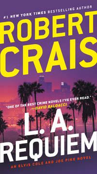 L.A. Requiem: An Elvis Cole and Joe Pike Novel