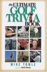 The Ultimate Golf Trivia Book