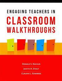 Engaging Teachers in Classroom Walkthroughs by  Donald S Kachur - Paperback - from TextbookRush (SKU: 45807186)
