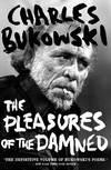 image of The Pleasures of the Damned: Selected Poems 1951-1993