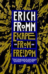 Escape from Freedom.