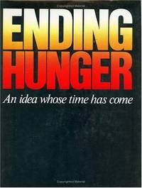 Ending hunger: An idea whose time has come