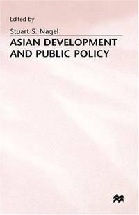 Asian Development & Public Policy (Isbn: 0312106491)