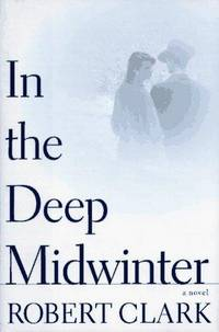 In the Deep Midwinter (Includes Signed Advance Reading Copy)