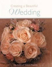 Victoria: Creating a Beautiful Wedding