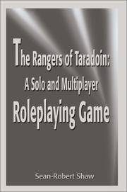 The Rangers of Taradoin: A Solo and Multiplayer Roleplaying Game