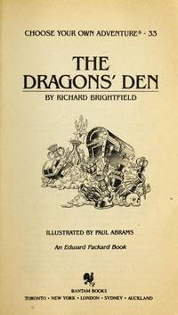 Dragon's Den - Choose Your Own Adventure 33 by  Richard Brightfield - Paperback - First Edition - 1984 - from Riverwood's Books (SKU: 12279)