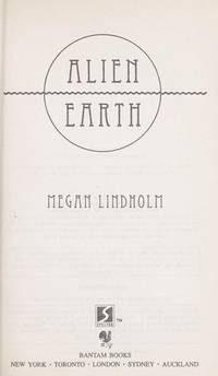 ALIEN EARTH (Bantam Spectra Book)