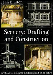 SCENERY : Drafting and Construction for Theatres, Museums, Exhibitions and Trade Shows