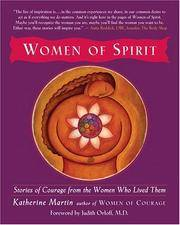 Women of Spirit: Stories of Courage from the Women Who Lived Them
