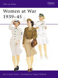 Women at War 1939-45 (Osprey Men-at-Arms series)