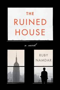 THE RUINED HOUSE: A Novel