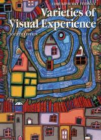 VARIETIES OF VISUAL EXPERIENCE, Fourth Edition.