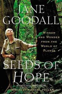 SEEDS OF HOPE: Wisdom & Wonder From The World Of Plants