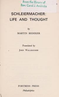 Schleiermacher: Life and Thought