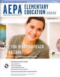 AEPA Elementary Education (Field 01) (AEPA Teacher Certification Test Prep)