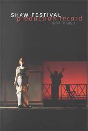 Shaw Festival Production Record 1962-1999