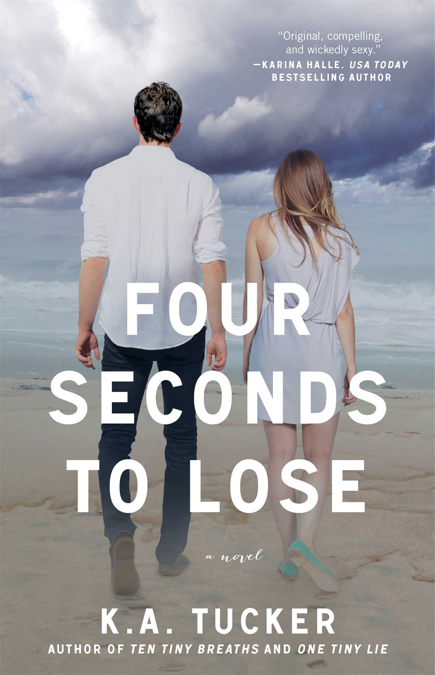 Four Seconds to Lose: A Novel (4) (The Ten Tiny Breaths Series)