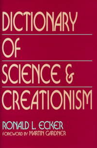Dictionary of Science and Creationism