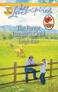 The Forest Ranger's Child (Love Inspired)