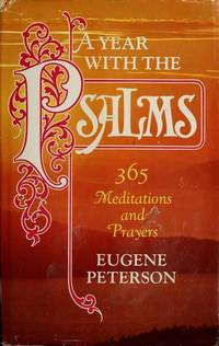 A Year with the Psalms: 365 Meditations and Prayers