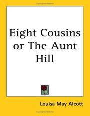 Eight Cousins or The Aunt Hill by Louisa May Alcott - Paperback - 2005-04-01 - from Books Express and Biblio.co.uk