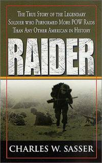 Raider by Charles W. Sasser - Paperback - 1st Edition  - 2002 - from Dalley Book Service and Biblio.com