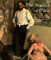The Studios Of Paris - the Capital Of Art In the Late Nineteenth Century