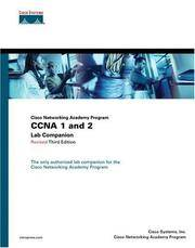 CCNA 1 and 2 Lab Companion, Revised (Cisco Networking Academy Program) (3rd Edition)