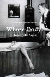 image of Whose Body? (A Lord Peter Whimsey Mystery)