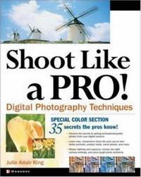 Shoot Like a Pro Digital Photography Techniques