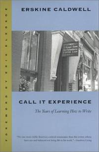 image of CALL IT EXPERIENCE - THE YEARS OF LEARNING HOW TO WRITE