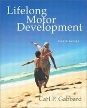 Lifelong Motor Development, Fourth Edition