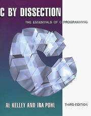 C by Dissection: The Essentials of C Programming