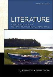 Literature: An Introduction to Fiction, Poetry, and Drama (10th Edition)
